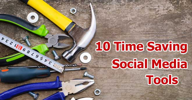 10 time saving social media tools